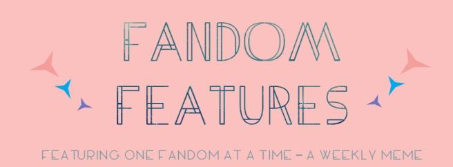 FandomFeatures